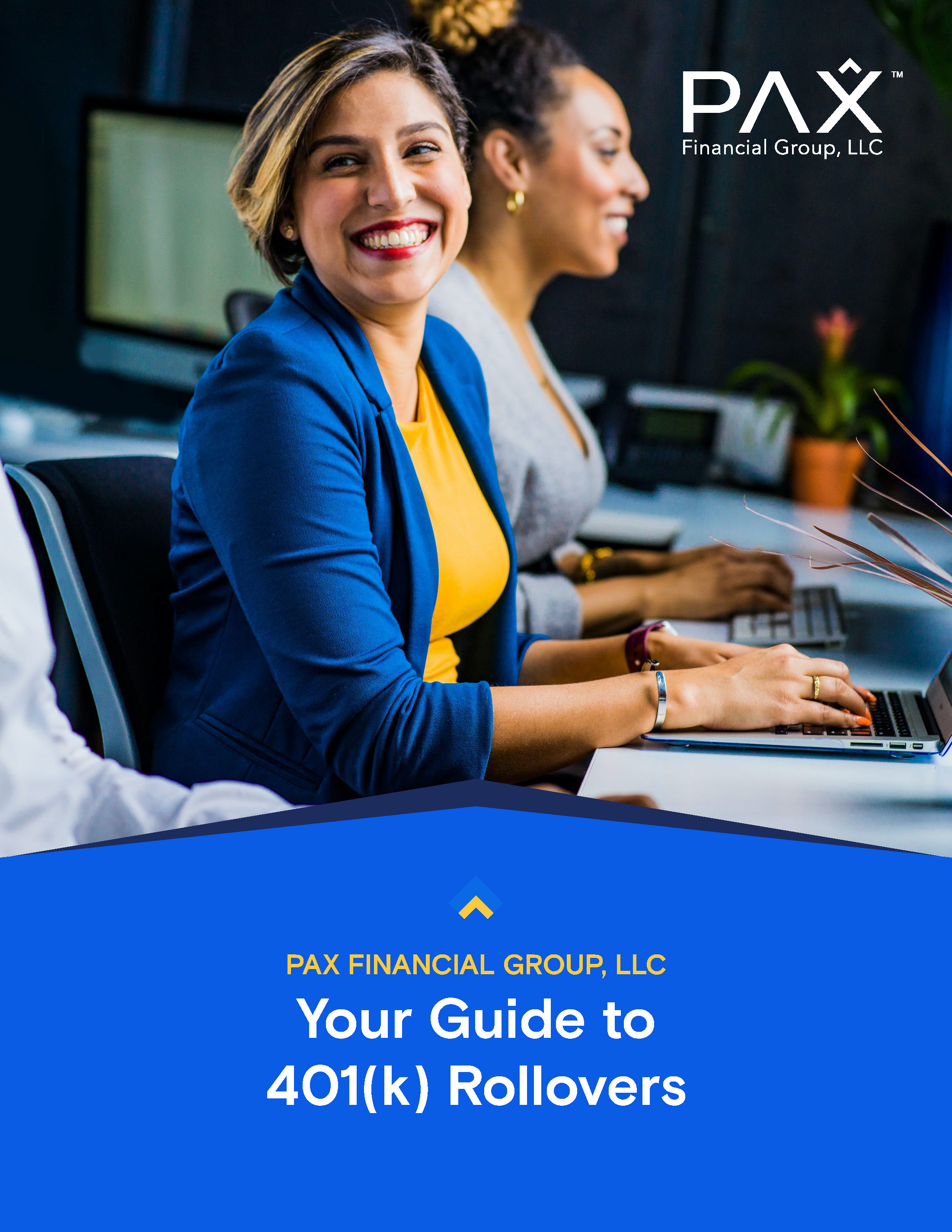 Your Guide to 401(k) Rollovers | PAX Financial Group, LLC